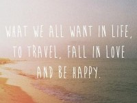 Travel, Love, Be Happy. | Inspiration DE