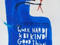 Work Hard & Be Kind! Good Things Will Happen on Inspirationde