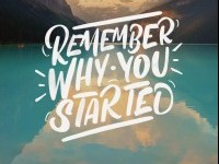 Remember why you started by Chris on Inspirationde